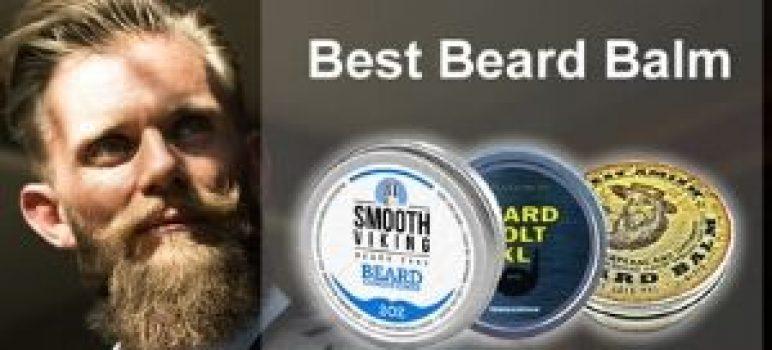 best beard balm preview