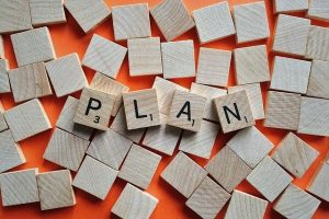 have a plan